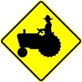 Tractor Crossing Sign - 18 X 18 Warning Sign. A Real Sign. 10 Year 3M Warranty