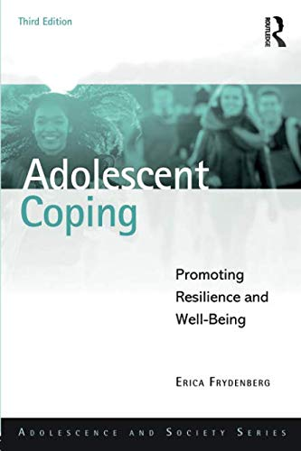 Adolescent Coping (Adolescence and Society)