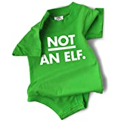 "Holiday Baby Clothes ""Not An Elf"" Green Funny Bodysuit"