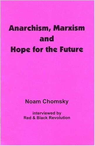 Anarchism, Marxism and Hope for the Future: Amazon co uk