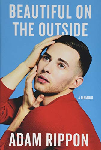 Beautiful on the Outside: A Memoir
