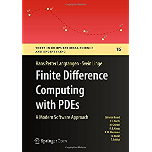 Finite Difference Computing with PDEs: A Modern Software Approach (Texts in Computational Science and Engineering Book…