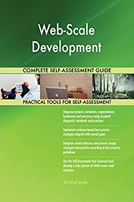Web-Scale Development Toolkit: best-practice templates, step-by-step work plans and maturity diagnostics