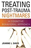 Treating Post-Trauma Nightmares