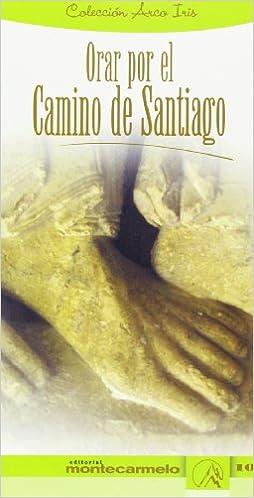 Orar por el camino de Santiago (Arco Iris)