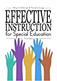 Effective Instruction for Special Education (3rd Edition)