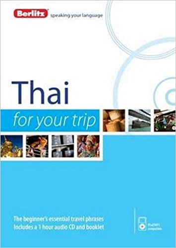 Berlitz Language: Thai For Your Trip (Berlitz For Your Trip)