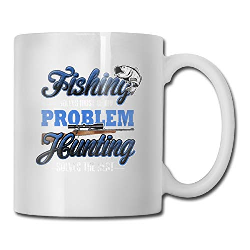 Riokk Az Fishing Solves Most of My Problems Hunting Solves The Rest 11oz Coffee Mug Funny Cup Tea -