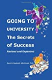 img - for Going to University: The Secrets of Success by Kevin B. Bucknall (2009-08-09) book / textbook / text book