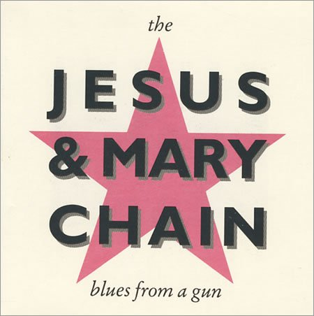 Blues From a Gun [3 Inch Mini Cd Single] (Jesus And Mary Chain Blues From A Gun)