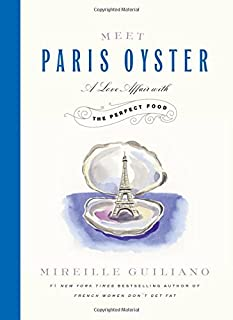 Book Cover: Meet Paris Oyster: A Love Affair with the Perfect Food