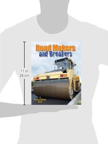 Road Makers and Breakers (Vehicles on the Move)