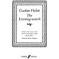 The Evening Watch: SSAATTBB, a cappella, Choral Octavo (Faber Edition)