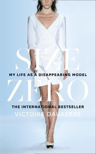 Size Zero: My Life as a Disappearing - Stores London Prada