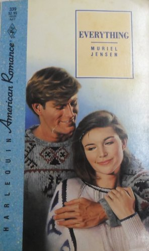 Everything (American Romance, 339) by Jensen (1990-03-01)