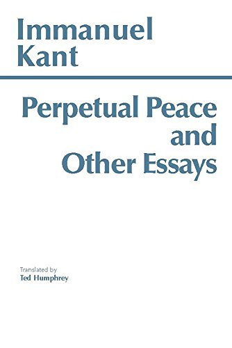 Perpetual Peace and Other Essays (Hackett Classics)