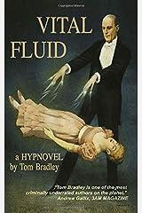 VITAL FLUID: SECOND EDITION WITH BONUS SCREENPLAY VERSION Paperback