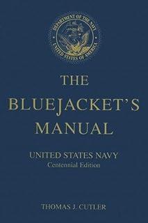 the bluejackets manual united states navy 1940 10th edition rh amazon com Navy Blue Jacket Manual Blue Jackets Manual 1967
