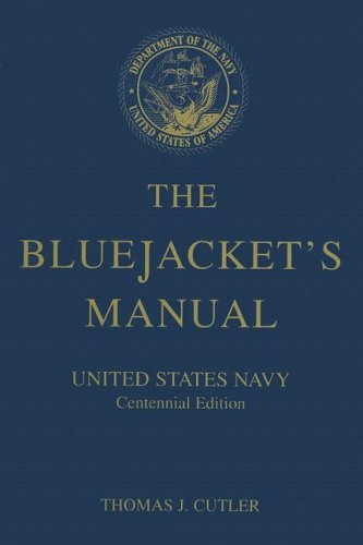 Blue Us Navy Jackets - The Bluejacket's Manual (Centennial Edition) - United States Navy