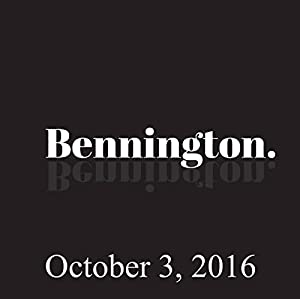 Bennington, October 3, 2016 Radio/TV Program