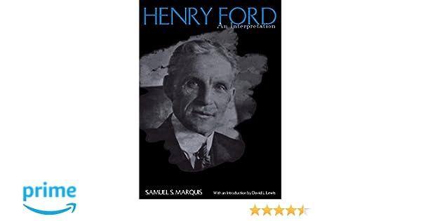 An Interpretation Henry Ford
