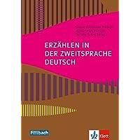 Erzählen in der Zweitsprache Deutsch