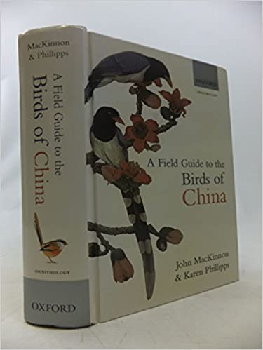 Ornithology A Field Guide to the Birds of China
