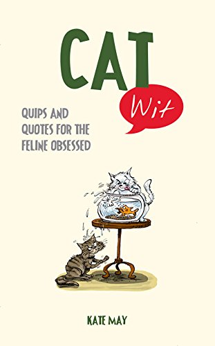 Cat Wit: Quips and Quotes for the Feline-Obsessed ebook