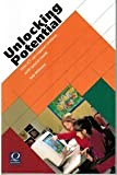 Unlocking Potential : How ICT Can Support Children with Special Needs, McKeown, Sally, 1841900419