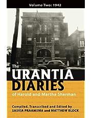 The Urantia Diaries of Harold and Martha Sherman: Volume Two: 1942