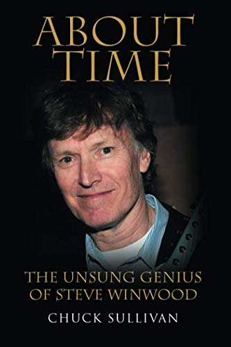 (About Time: The Unsung Genius of Steve Winwood)