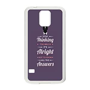 Samsung Galaxy S5 Cell Phone Case White quotes stop thinking too much alright LSO7708542
