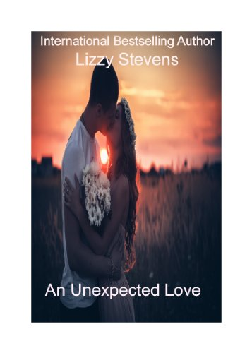 An Unexpected Love by [Stevens, Lizzy]