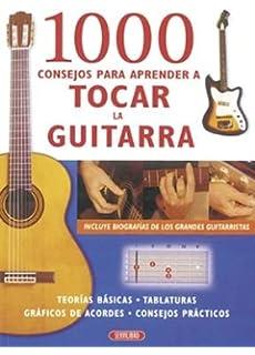 1000 CONSEJOS PARA APRENDER A TOCAR GUITARRA