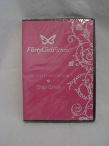 Flirty Girl Fitness The Teaser Collection Chair Dance DVD