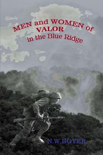 Men and Women of Valor in the Blue Ridge