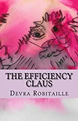 The Efficiency Claus: An Improbable Christmas Tale