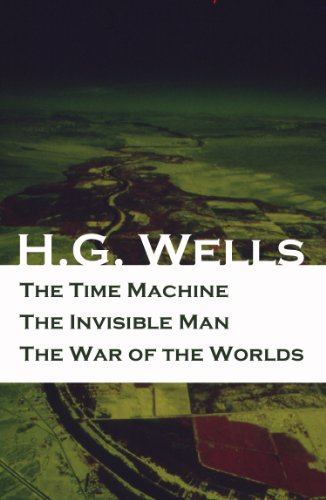 The Time Machine + The Invisible Man + The War of the Worlds (3 Unabridged  Science Fiction Classics) (The Time Machine Hg Wells Kindle compare prices)
