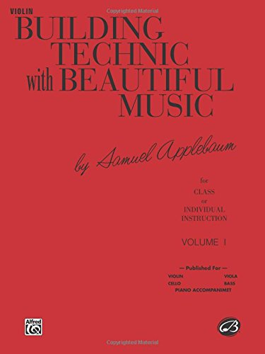 Building Technic With Beautiful Music for Violin, Vol. I