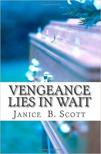 Book Vengeance Lies In Wait by Janice B. Scott (2011-09-23)