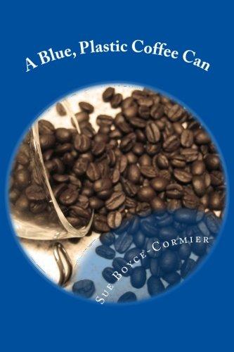 A Blue, Plastic Coffee Can pdf