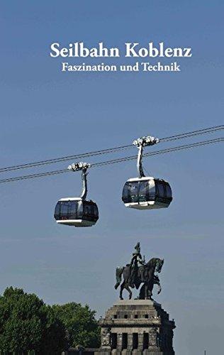 Seilbahn Koblenz: Faszination und Technik
