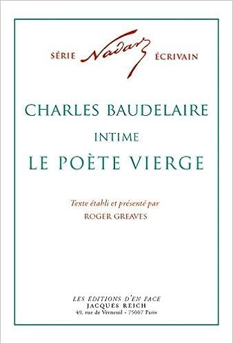 En ligne téléchargement Charles Baudelaire intime : le poète vierge pdf
