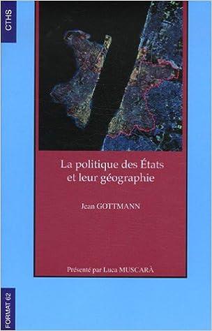 Lire un La politique des Etats et leur géographie pdf, epub ebook