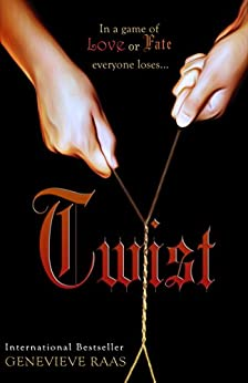 Twist: A Fairy Tale Awakening (Spindlewind Trilogy Book Two) by [Raas, Genevieve]