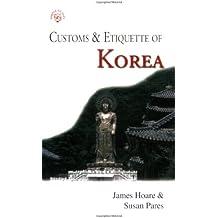 Customs & Etiquette of Korea (Customs & Etiquette Pocket Guides)