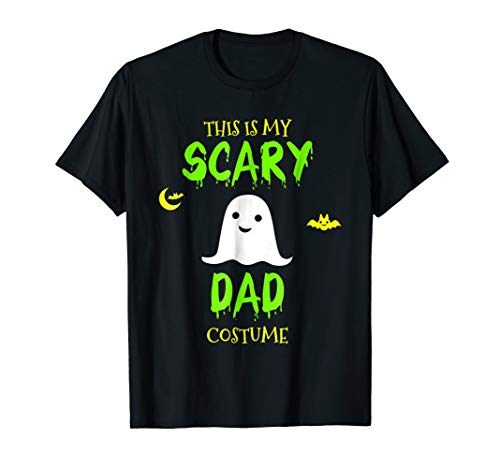 This Is My Scary Dad Costume Halloween T-Shirt