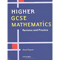Higher GCSE Mathematics: Revision and Practice