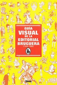 Descargar Libro Guía Visual De La Editorial Bruguera 1: Tino Regueira