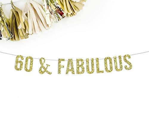 60 & Fabulous Gold Glitter Party Banner